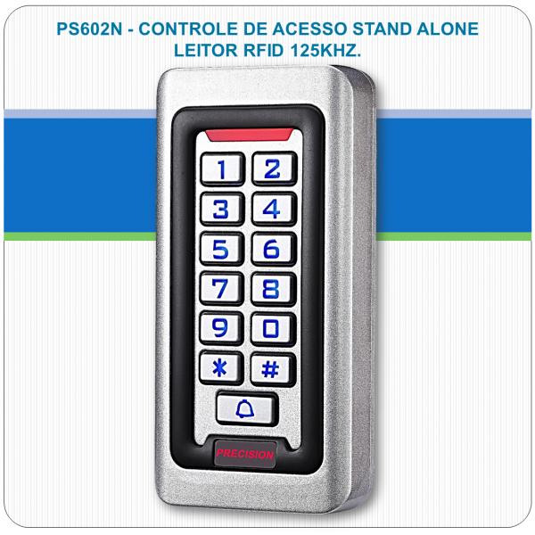 Controle de Acesso Stand Alone - RFID e Senha PS602N