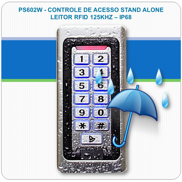 Controle de Acesso Stand Alone - RFID e Senha PS602W