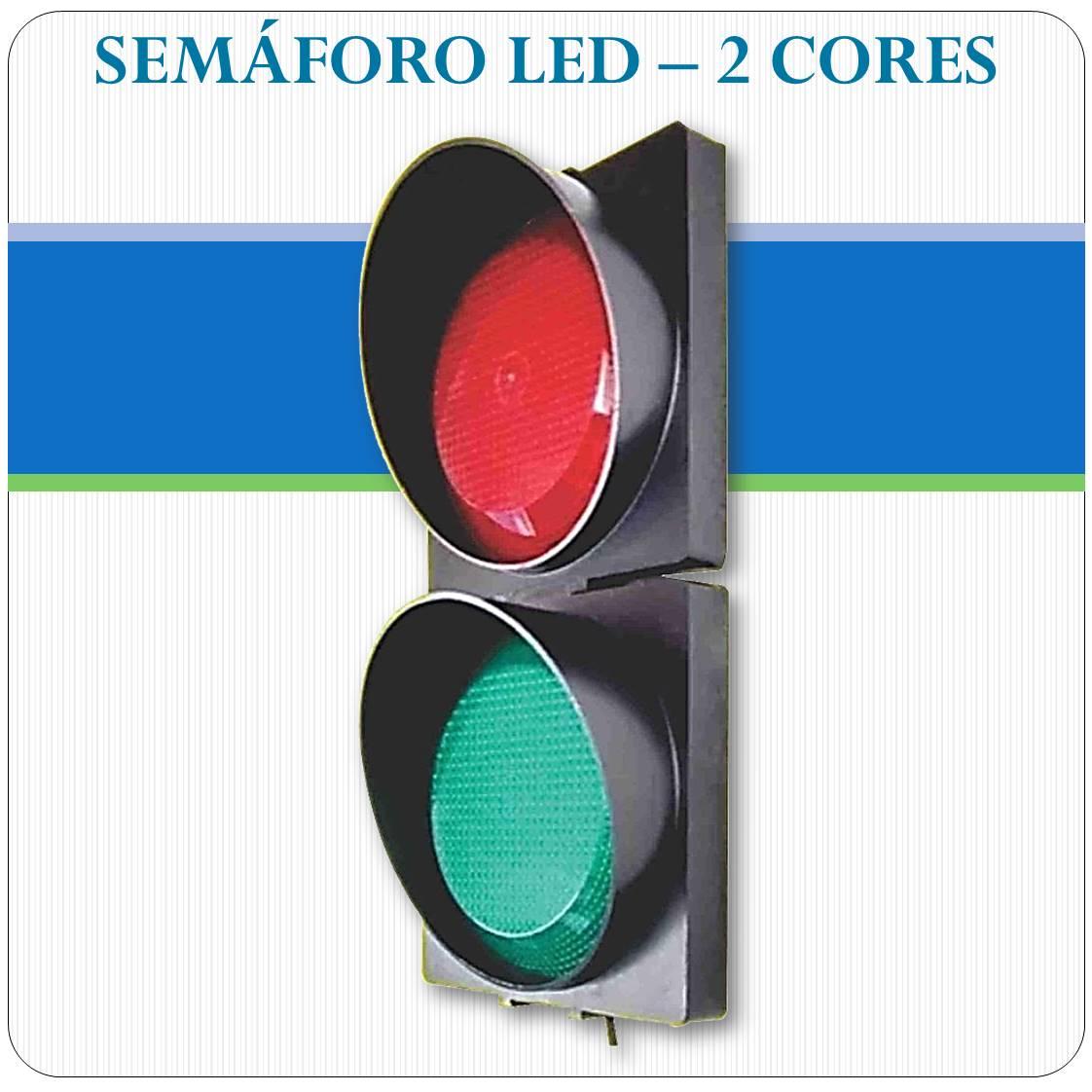 Semáforo LED - 2 Cores
