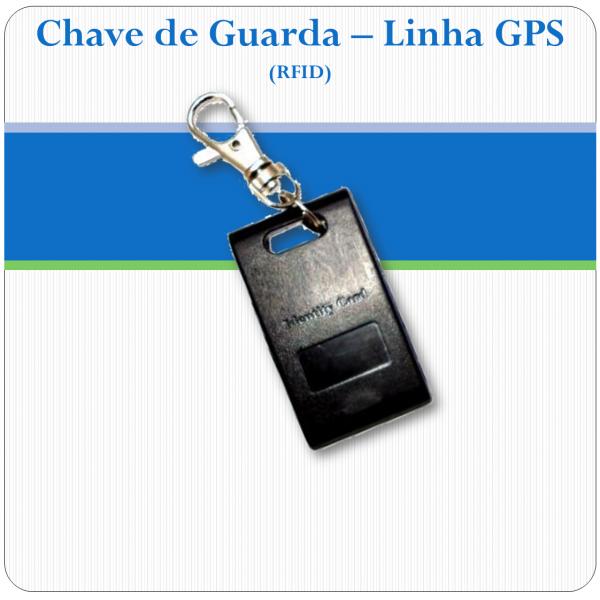 Chaveiro para vigilante - Linha GPS