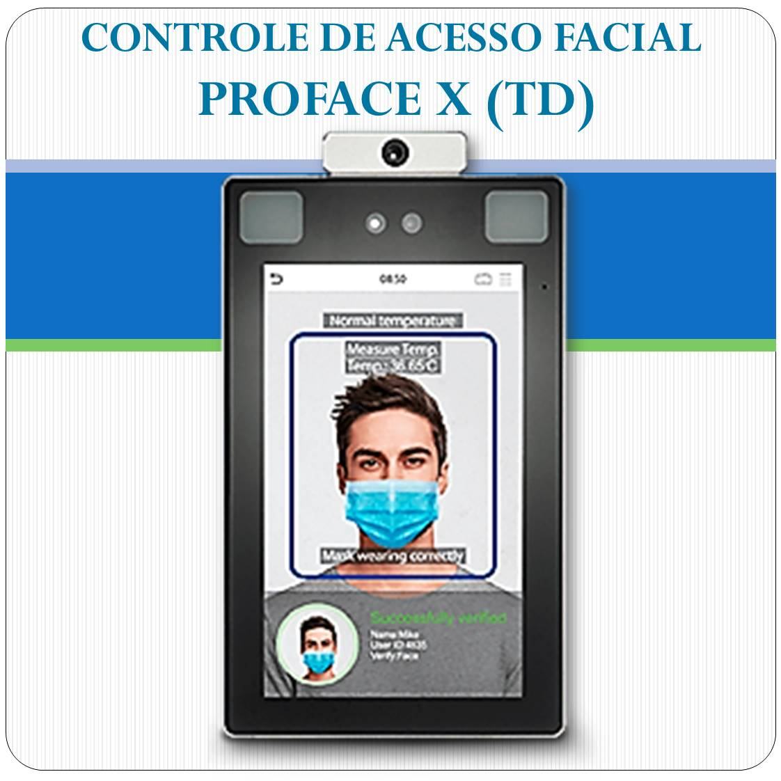 Controle de Acesso Facial - PROFace X
