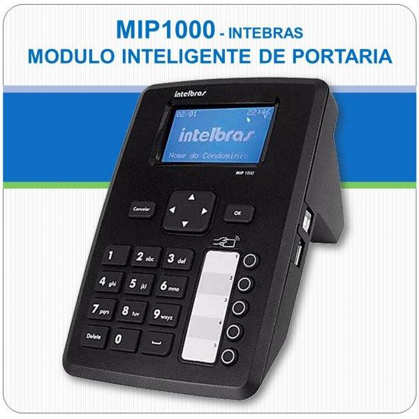 MIP 1000 - Módulo Inteligente de Portaria