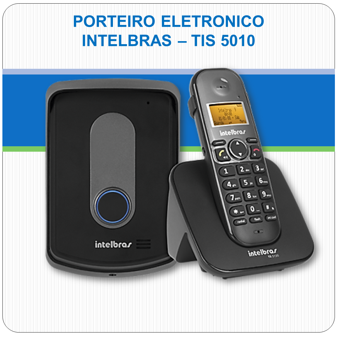Porteiro Eletrônico Sem Fio Intelbras - TIS 5010