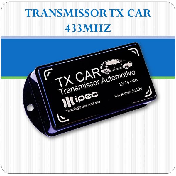 TRANSMISSOR TX CAR - 433MHZ