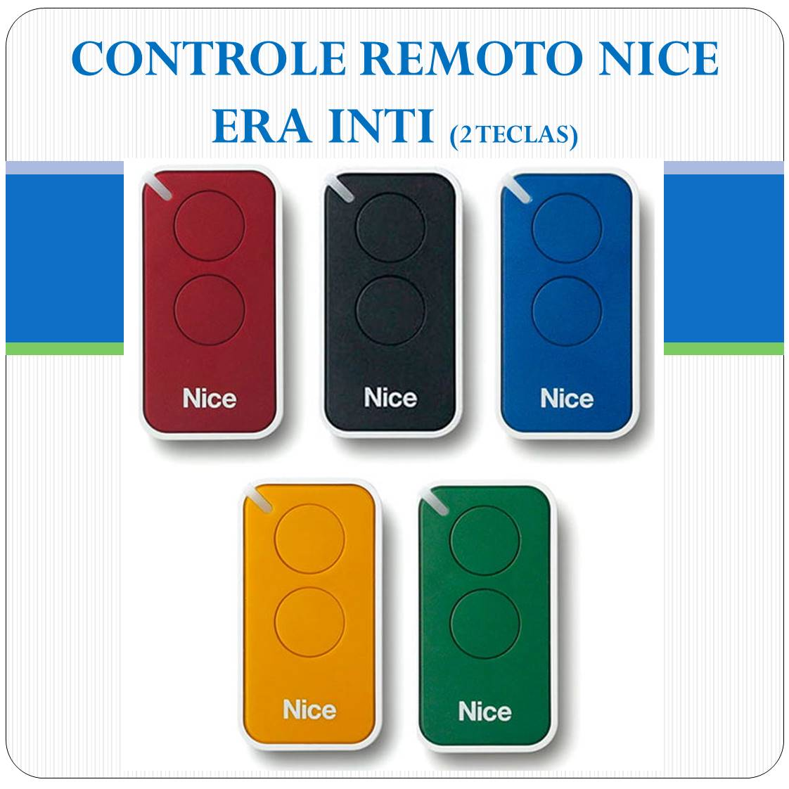 Controle Remoto NICE ERA INTI - 2 teclas