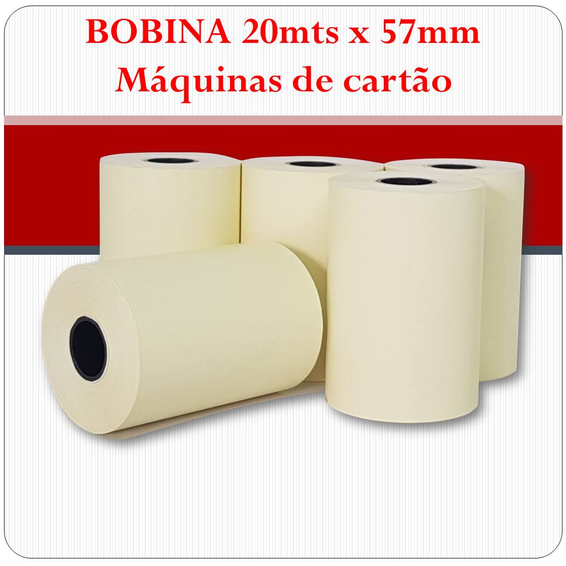 Bobina Térmica 57mm x 20mts - CAIXA com 20 unidades