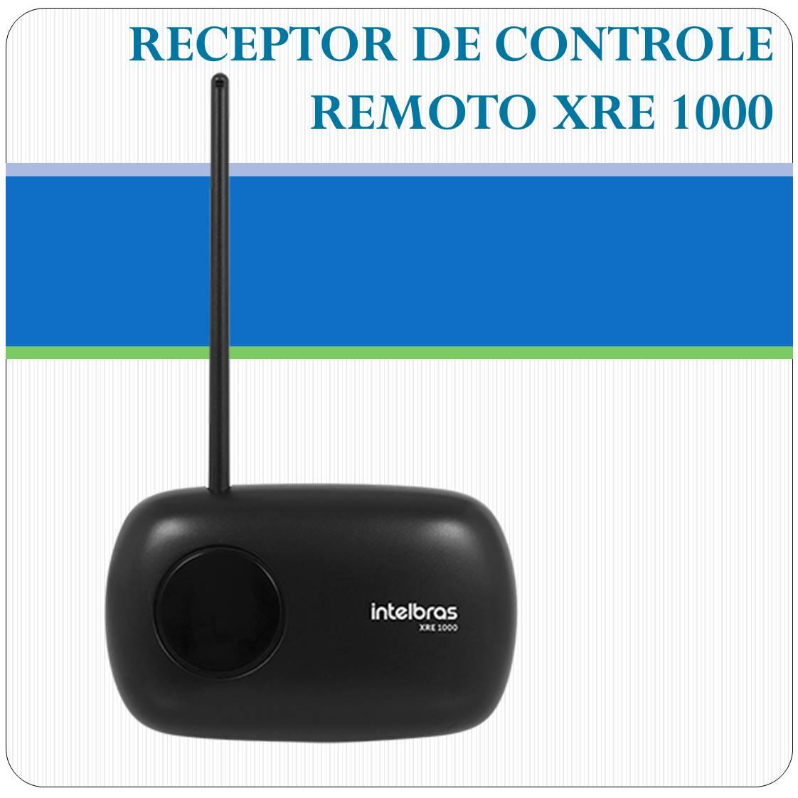 Receptor de controle remoto - XRE1000