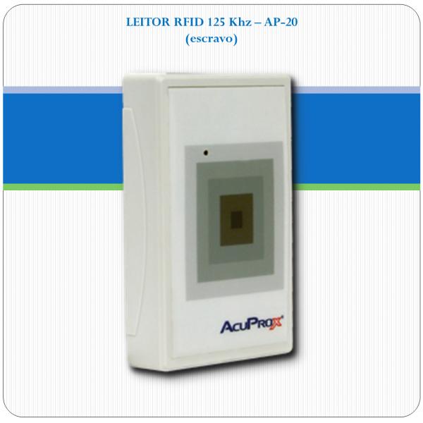 AP-20 - Leitor RFID Proximidade