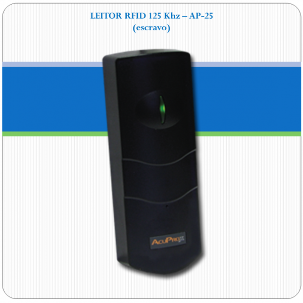 AP-25 - Leitor RFID Proximidade