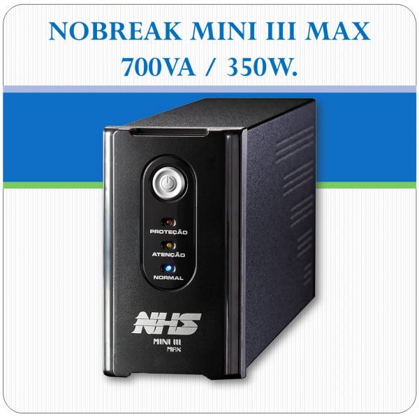Nobreak MINI III MAX - 700VA / 350W