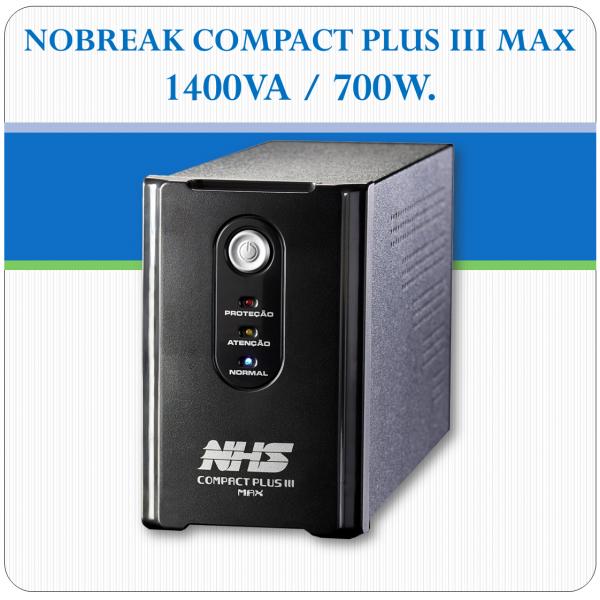 Nobreak COMPACT PLUS III MAX - 1400VA / 700W