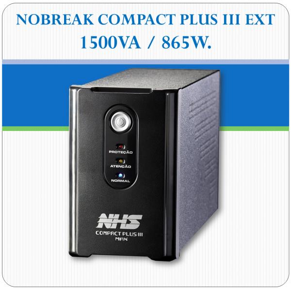 Nobreak COMPACT PLUS III EXT - 1500VA / 865W